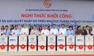 TP HCM: Khởi công dự án chống ngập 10.000 tỉ đồng