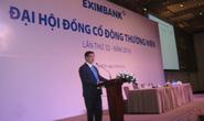 Cổ đông lớn vắng mặt, Eximbank hoãn đại hội 2016
