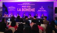 """Nhạc kịch kinh điển """"La bohème"""" đến với khán giả Việt"""