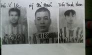 Ba phạm nhân đặc biệt trốn khỏi trại giam Gia Trung