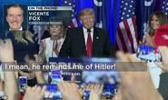 Tỉ phú Trump bị so sánh như Hitler
