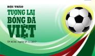 Chung tay vì bóng đá Việt
