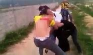 Xuất hiện clip nữ sinh lớp 9 đánh nhau, đòi lột quần áo