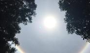 Xuất hiện hiện tượng lạ xung quanh mặt trời tại Huế