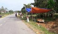 Bỏ nạn nhân tai nạn tử vong ven đường trong đêm tối