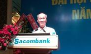 Ông chủ Him Lam chính thức làm chủ tịch HĐQT Sacombank