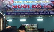 Nhà hàng bị khách tố chặt chém ở Đà Nẵng bán quá giá niêm yết