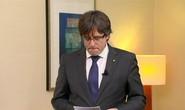 Bỉ xem xét dẫn độ cựu thủ hiến Catalonia về Tây Ban Nha
