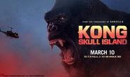 """""""Kong: Skull island"""" không khả quan về doanh thu"""