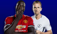 M.U tiếp Tottenham: Thành bại tại Kane - Lukaku