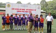 37 đội tham gia giải bóng đá ngành y tế