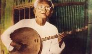Tự hào viên ngọc cải lương 100 tuổi: Nhớ ơn tác giả Dạ cổ hoài lang