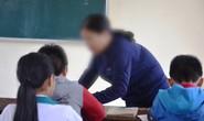 Ba tháng làm chủ nhiệm lớp, cô giáo tặng học trò hơn 900 bạt tai?