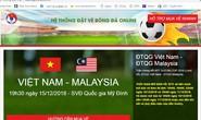 Cảnh giác kẻo sập bẫy website giả mạo bán vé online trận Việt Nam-Malaysia