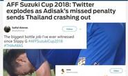 Cộng đồng mạng phát cuồng vì pha hỏng phạt đền của Thái Lan
