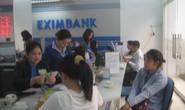 Vụ bốc hơi 301 tỉ: Eximbank muốn trả trước 14 tỉ đồng