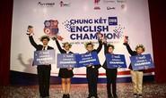 Hai học sinh trường chuyên Trần Đại Nghĩa là quán quân English Champion 2018