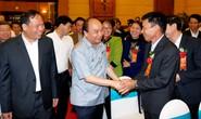 Thủ tướng Nguyễn Xuân Phúc: Vì sao nông dân chưa giàu?