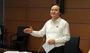 Bộ trưởng GD-ĐT trực tiếp giải trình ĐBQH về giá dịch vụ đào tạo