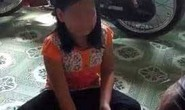 Bắt khẩn cấp cha ruột hại đời con gái 10 tuổi