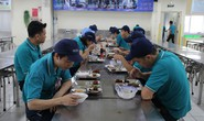 Giúp công nhân có bữa ăn giữa ca ngon, đủ chất