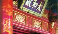 Bí ẩn bảo vật, di sản quốc gia (*): Di sản độc trên kiến trúc cung đình Huế