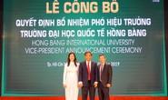 Trường ĐH Quốc tế Hồng Bàng bổ nhiệm 2 phó hiệu trưởng