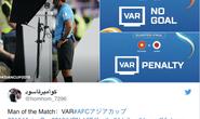 Báo chí quốc tế: Băn khoăn với VAR sau bàn thua quyết định của Việt Nam
