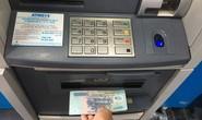 Ngân hàng phải cảnh báo thủ đoạn trộm tiền từ ATM