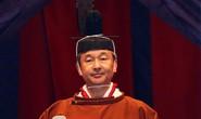 Nhật hoàng Naruhito chính thức lên ngôi