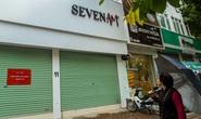 Cận cảnh cửa đóng then cài của chuỗi cửa hàng Seven.Am sau nghi vấn cắt mác Trung Quốc
