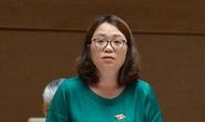 Quốc hội chất vấn các vấn đề nóng