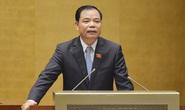 Bộ trưởng Nguyễn Xuân Cường: Vẫn giữ được 109.000 con heo cụ kỵ trong dịch bệnh lịch sử