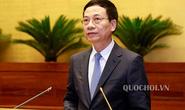 """Bộ trưởng Nguyễn Mạnh Hùng trả lời về tình trạng báo chí """"sáng đăng, trưa gặp, chiều gỡ"""""""