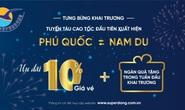 Superdong khai trương tuyến tàu cao tốc Phú Quốc - Nam Du
