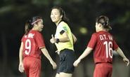 """""""Xem bóng đá nữ Việt Nam đỡ hồi hộp hơn xem U22 Việt Nam!"""""""