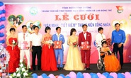 Bình Dương: Lễ cưới miễn phí cho 4 cặp thanh niên công nhân