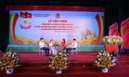 Bắc Giang: Tôn vinh 133 công nhân tiêu biểu