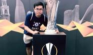 Hành trình sang Baku đáng nhớ của 1 CĐV Chelsea từ Việt Nam