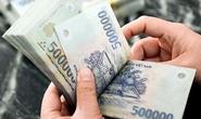 Tiền lương tối thiểu năm 2020 có thể tăng thêm bao nhiêu?
