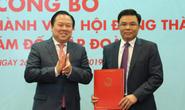 Ông Lê Mạnh Hùng được bổ nhiệm vào ghế nóng Tổng Giám đốc PVN
