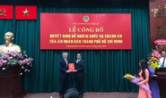 Ông Lê Thanh Phong được bổ nhiệm làm Chánh án TAND TP HCM
