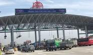 Tổng cục Đường bộ yêu cầu dừng thu phí tại trạm BOT Pháp Vân - Cầu Giẽ