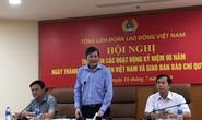Nhiều hoạt động kỷ niệm 90 năm thành lập Công đoàn Việt Nam