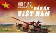 [eMagazine] - Hội thao quân sự quốc tế 2019: Dấu ấn đội tuyển xe tăng Việt Nam