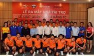 Có nhà tài trợ mới, futsal Đà Nẵng quyết tranh huy chương