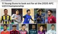 Hà Đức Chinh lọt top 11 chân sút trẻ triển vọng tại VCK U23 châu Á 2020
