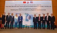 Mỹ hỗ trợ TP HCM thành trung tâm y tế khu vực
