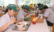Chăm chút bữa ăn giữa ca của công nhân