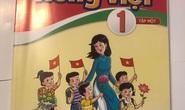 SGK Tiếng Việt 1: Sẽ điều chỉnh phù hợp hơn